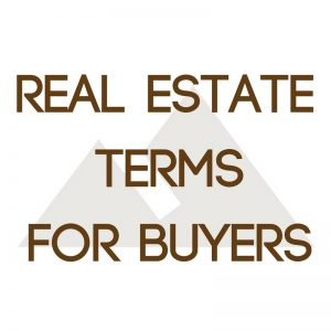 Real Estate Terms for Buyers