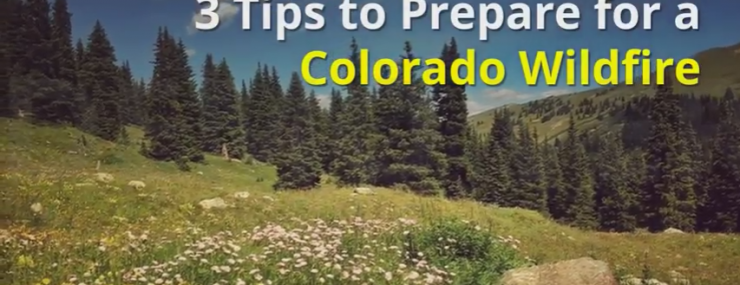 3 Tips to Prepare for a Colorado Wildfire