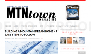Published in Mountain Town Magazine: Building a Mountain Dream Home